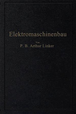 Elektromaschinenbau af Arthur Linker