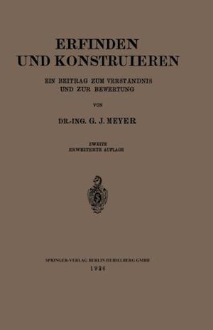 Erfinden und Konstruieren af G. J. Meyer