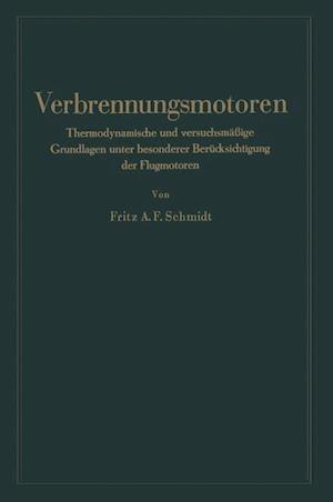 Verbrennungsmotoren af Fritz Anton Franz Schmidt