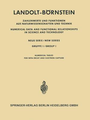 Numerische Tabellen Fur Beta-Zerfall Und Elektronen-Einfang / Numerical Tables for Beta-Decay and Electron Capture af Henning Behrens