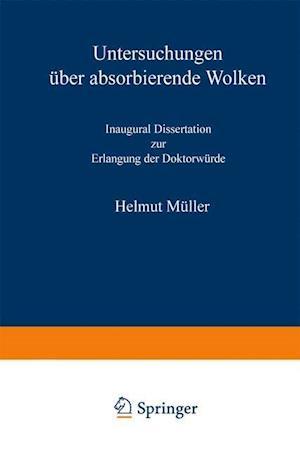 Untersuchungen Uber Absorbierende Wolken af Helmut Muller