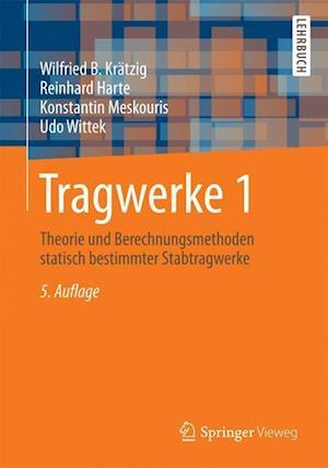 Tragwerke 1 af Wilfried B. Kratzig, Reinhard Harte, Konstantin Meskouris