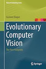 Evolutionary Computer Vision (Natural Computing Series)