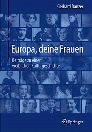Europa, Deine Frauen af Gerhard Danzer