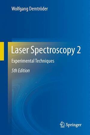 Laser Spectroscopy 2 af Wolfgang Demtroder