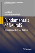Fundamentals of NeuroIS af Pierre-Majorique Leger, Rene Riedl