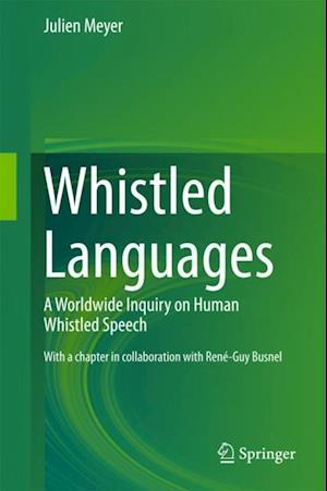 Whistled Languages af Julien Meyer