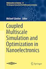 Coupled Multiscale Simulation and Optimization in Nanoelectronics af Michael Gunther