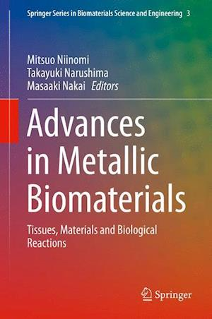 Advances in Metallic Biomaterials af Mitsuo Niinomi