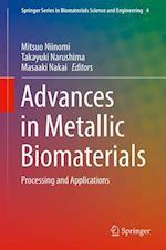 Advances in Metallic Biomaterials af Mitsuo Niinomi