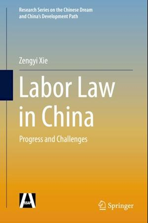 Labor Law in China af Zengyi Xie