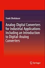 Analog-Digital Converters for Industrial Applications Including an Introduction to Digital-Analog Converters af Frank Ohnhauser