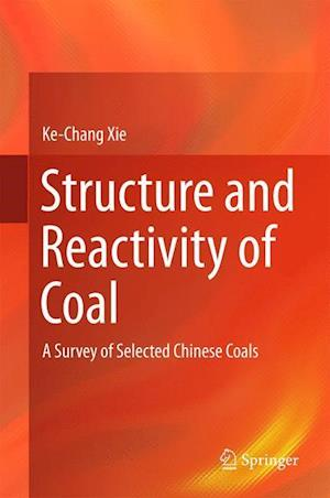 Structure and Reactivity of Coal af Ke-Chang Xie