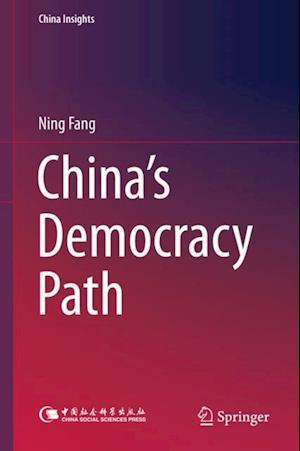 China's Democracy Path af Ning Fang