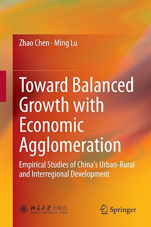 Toward Balanced Growth with Economic Agglomeration af Zhao Chen