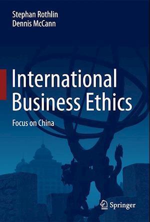 International Business Ethics af Stephan Rothlin