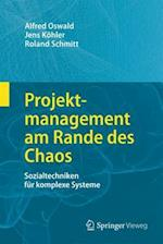 Projektmanagement Am Rande Des Chaos