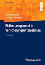 Risikomanagement in Versicherungsunternehmen (BA Kompakt)