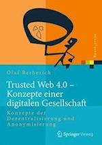 Trusted Web 4.0 - Konzepte Einer Digitalen Gesellschaft (Xpert.press)