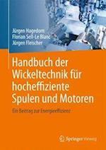 Handbuch Der Wickeltechnik Fur Hocheffiziente Spulen Und Motoren