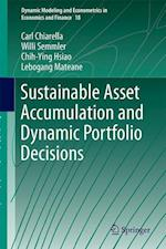 Sustainable Asset Accumulation and Dynamic Portfolio Decisions (Dynamic Modeling and Econometrics in Economics and Finance, nr. 18)