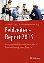 Fehlzeiten-Report 2016 (Fehlzeiten-Report, nr. 2016)