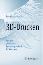 3D-Drucken (Technik Im Fokus)