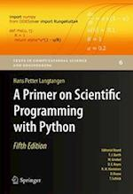 A Primer on Scientific Programming with Python (Texts in Computational Science and Engineering, nr. 6)