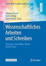 Wissenschaftliches Arbeiten Und Schreiben (Studium Pflege Therapie Gesundheit)