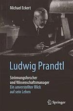 Ludwig Prandtl Stromungsforscher Und Wissenschaftsmanager