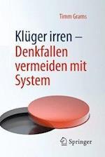 Kluger Irren - Denkfallen Vermeiden Mit System