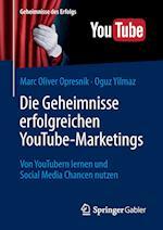 Die Geheimnisse Erfolgreichen Youtube-Marketings (Geheimnisse Des Erfolgs)