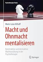 Macht Und Ohnmacht Mentalisieren (Psychotherapie Praxis)