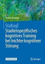 Stakogt - Stadienspezifisches Kognitives Training Bei Leichter Kognitiver Storung (Psychotherapie Manuale)