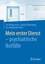Mein Erster Dienst - Psychiatrische Notfalle