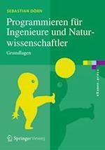 Programmieren Fur Ingenieure Und Naturwissenschaftler (Examen.press)