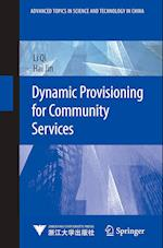 Dynamic Provisioning for Community Services (Advanced Topics in Science and Technology in China)
