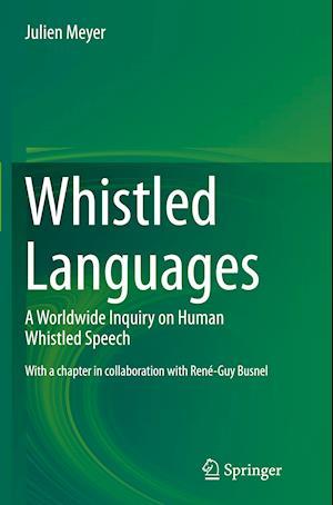 Bog, paperback Whistled Languages af Julien Meyer