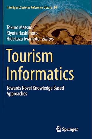 Bog, paperback Tourism Informatics af Tokuro Matsuo