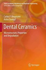 Dental Ceramics (Topics in Mining Metallurgy and Materials Engineering)