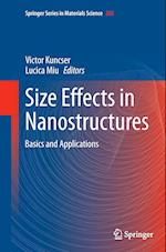 Size Effects in Nanostructures (SPRINGER SERIES IN MATERIALS SCIENCE, nr. 205)