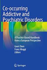 Co-Occurring Addictive and Psychiatric Disorders