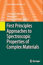 First Principles Approaches to Spectroscopic Properties of Complex Materials (TOPICS IN CURRENT CHEMISTRY, nr. 347)