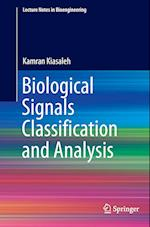 Biological Signals Classification and Analysis (Lecture Notes in Bioengineering)