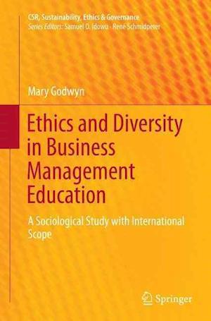 Bog, paperback Ethics and Diversity in Business Management Education af Mary Godwyn