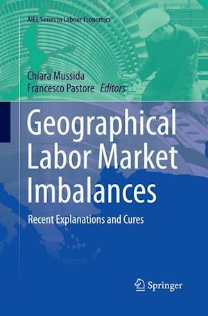 Bog, paperback Geographical Labor Market Imbalances af Chiara Mussida