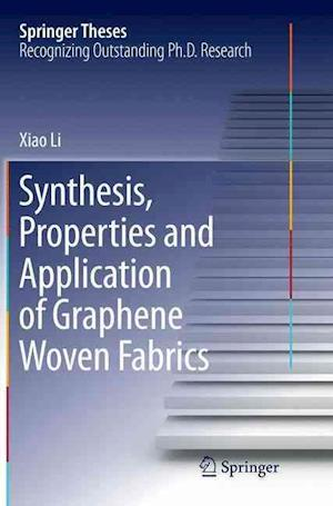 Bog, paperback Synthesis, Properties and Application of Graphene Woven Fabrics af Xiao Li