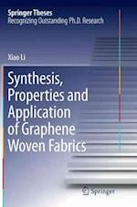 Synthesis, Properties and Application of Graphene Woven Fabrics (Springer Theses)