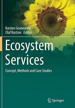 Bog, paperback Ecosystem Services - Concept, Methods and Case Studies af Karsten Grunewald