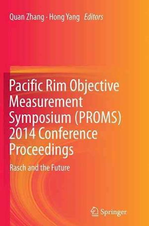 Bog, paperback Pacific Rim Objective Measurement Symposium (Proms) 2014 Conference Proceedings af Quan Zhang